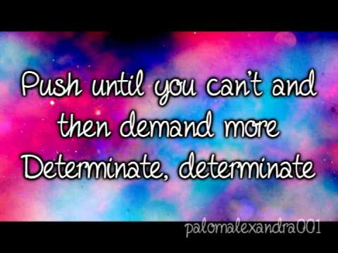 Lemonade Mouth - Determinate [Lyrics]