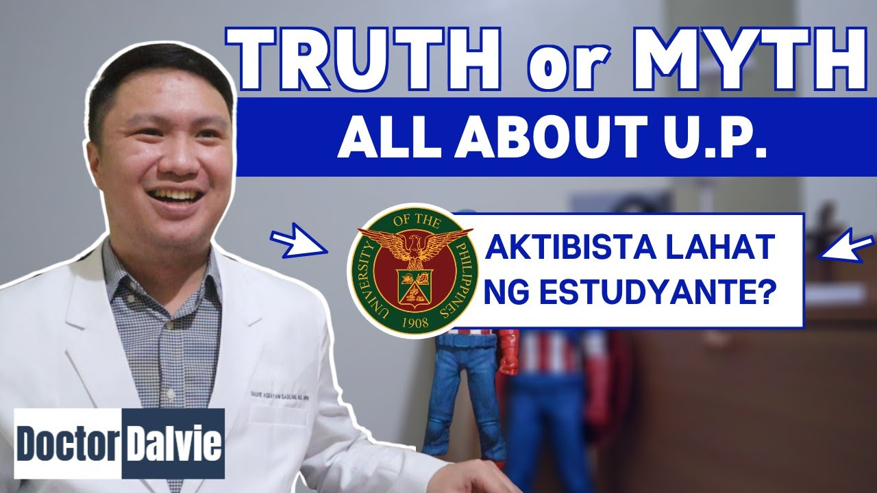 TRUTH or MYTH: All about U.P. | University of the Philippines Part 1