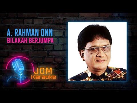 A. Rahman Onn - Bilakah Berjumpa