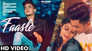 Faasle Official Siddharth Sachdeva New Songs 2019 White Hill Music