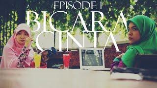 BICARA CINTA - Episode 1 (Cowok Baik Itu...) | TALK ABOUT LOVE (A Good Man Is...)