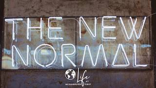"""""""The New Normal"""" Week 1- Sunday Worship Experience 5/3/2020"""