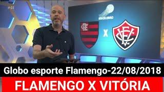 GLOBO ESPORTE - FLAMENGO X VITÓRIA NOTÍCIAS DO FLAMENGO