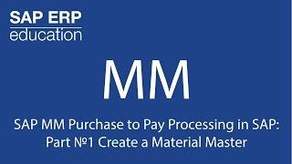 SAP İşleme Ödemek için SAP MM Satın : Bölüm 1 Numaradaki Malzeme kalıp Oluşturma