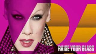 P!nk - Raise Your Glass (Clean Version) + Download