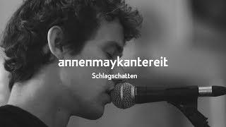 Schlagschatten - AnnenMayKantereit