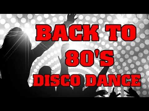 Back to 80's Disco Dance Hits II Italo Disco Megamix II Euro Disco Dance Tonight