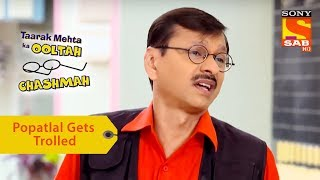 Your Favorite Character | Popatlal Gets Trolled | Taarak Mehta Ka Ooltah Chashmah