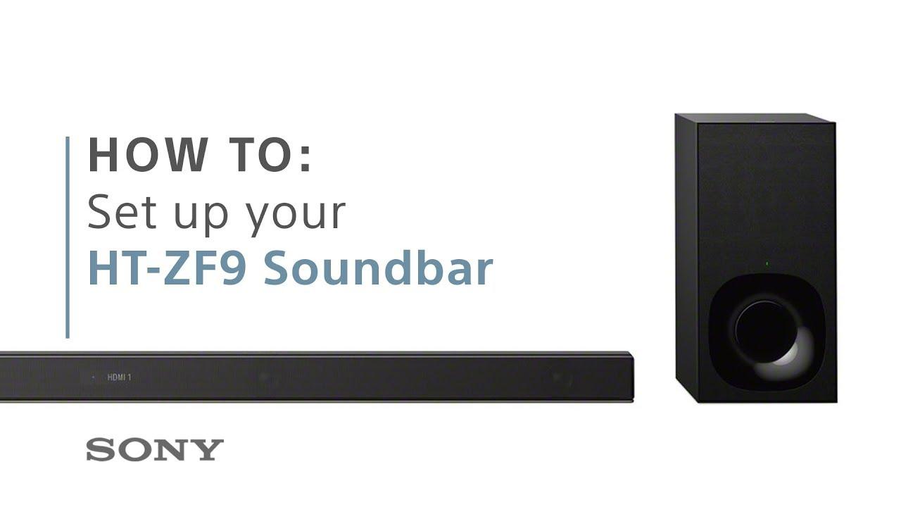 How to set up Sony's HT-ZF9 3 1ch Dolby Atmos soundbar