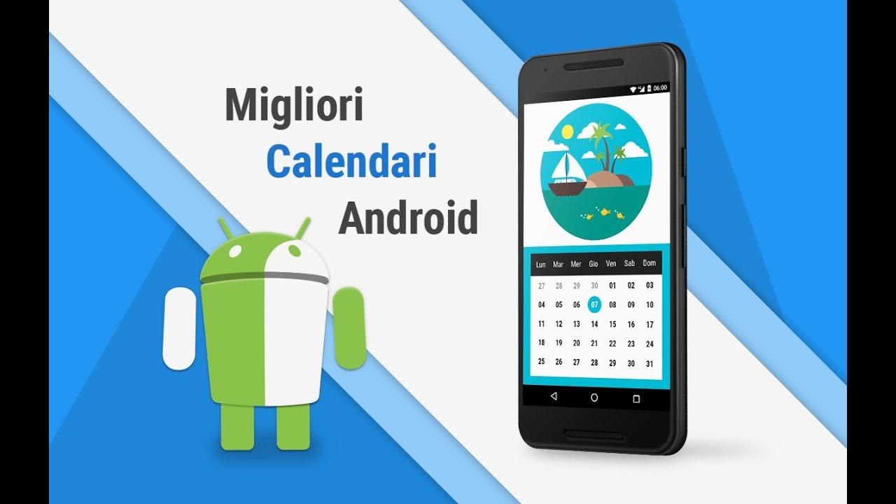 Gadget Calendario.Migliori App Calendario Android Ita Da Tuttoandroid N 11