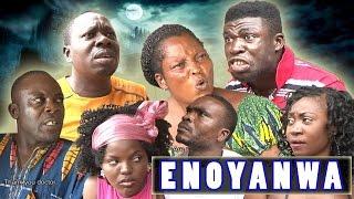 ENOYANWA - Best Ever Edo Comedy Movie
