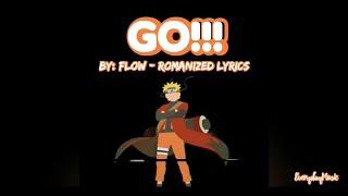 (1 Hour Lyrics) Go - Flow | Naruto OST