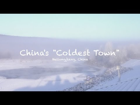 "China's ""Coldest Town"""