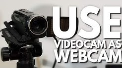How To Use Camcorder/DSLR/Video Camera as a Webcam