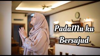PADAMU KU BERSUJUD - AFGAN ( Cover by Fadhilah Intan )
