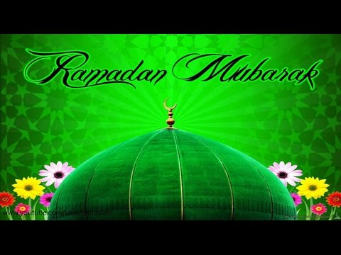 Ramadan Mubarak- Wishes, Sms, Greetings, Images, Quotes, Whatsapp Video Message 1