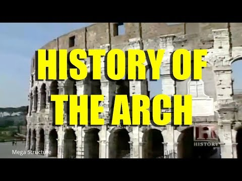 History of the arch: From the Romans to the modern day