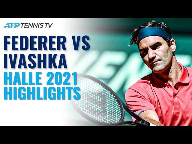Roger Federer Back On Grass vs Ivashka | Halle 2021 Highlights