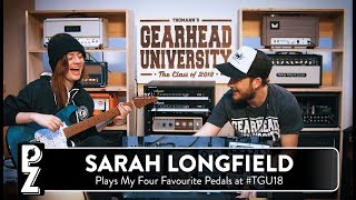 Sarah Longfield Plays My Favourite Pedals at #TGU18