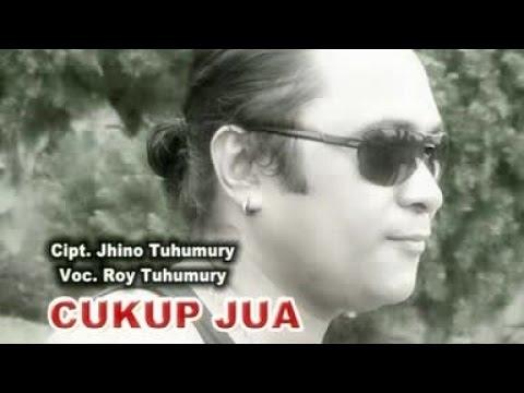 Roy Tuhumury - CUKUP JUA