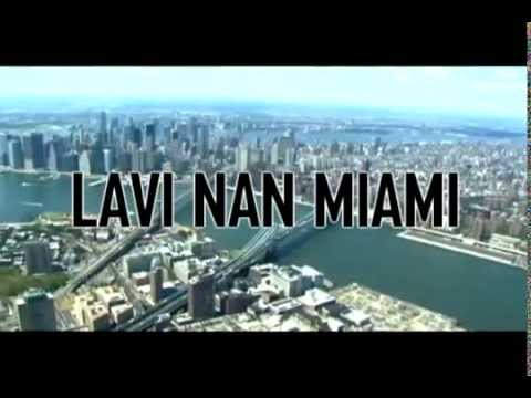 Lavi Nan Miami Official Trailer (2011) Haitian Movie HD