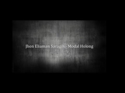 Modal Holong - Jhon Eliaman Saragih (Lirik) | SIMALUNGUN