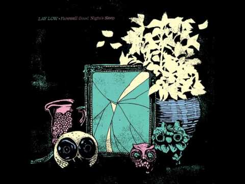 #17 Lay Low - I Forget It's There