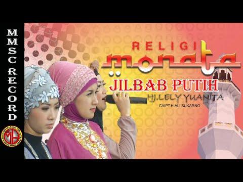 MONATA RELIGI - JILBAB PUTIH - LELY YUANITA
