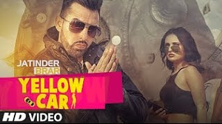 Yellow Car [BASS BOOSTED]   Jatinder Brar   Deep Jandu   Latest Punjabi Song 2016