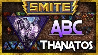 SMITE: ABC Series - Thanatos - Alphabetical God Joust #36
