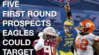 FIVE FIRST ROUND TARGETS FOR THE EAGLES | NFL DRAFT SPOTLIGHT
