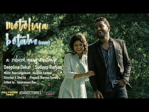 Motoliya Botahe | Sudeep & Deeplina | Zubeen Garg mashup |
