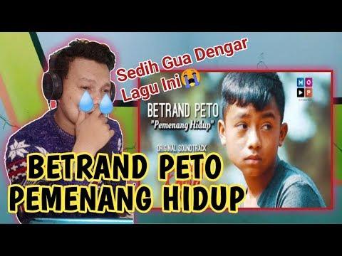BETRAND PETO - PEMENANG HIDUP (OST. RUMAH KASIH) / REACTION