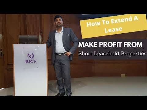 How to Extend A Lease & Make Money from Short Leasehold Property- Lease Extension Valuation Training