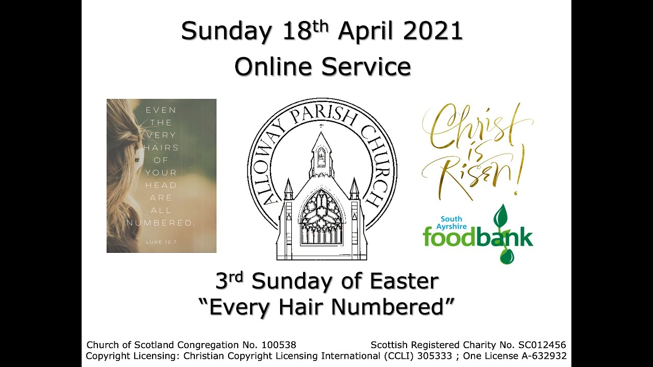 Alloway Parish Church Online Service - 3rd Sunday of Easter, 18th April 2021