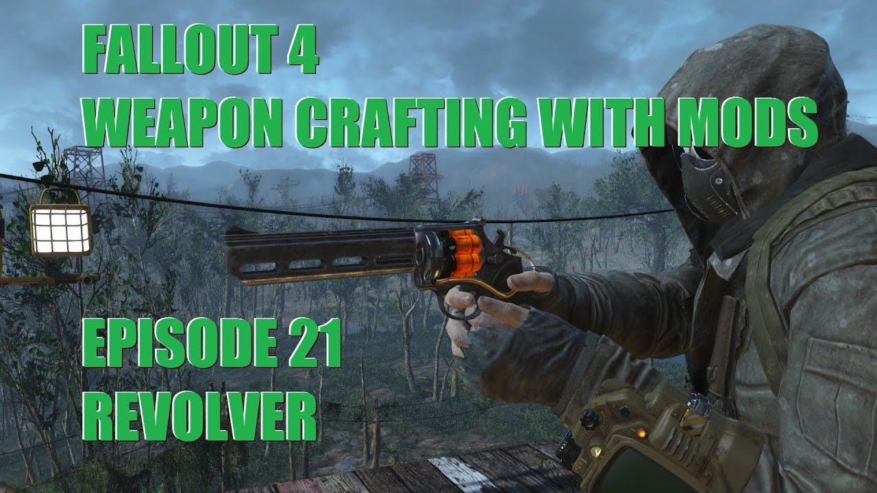 21 9 Fallout 4: Weapon Crafting With Mods Ep.21