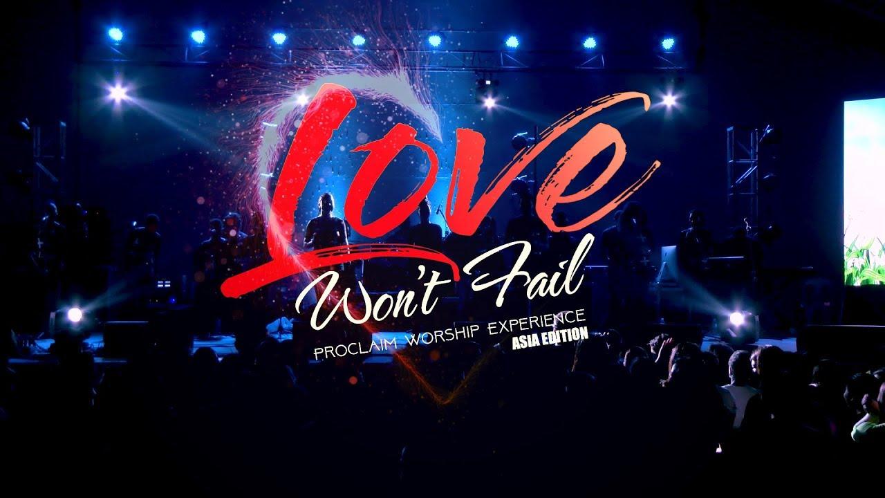 Proclaim Music - Love Won't Fail - Asia Tour