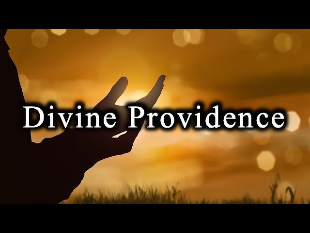 Divine Providence - April 8th,2021