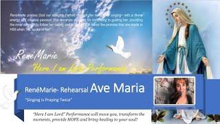 RenéMarie- Rehearsal Ave Maria
