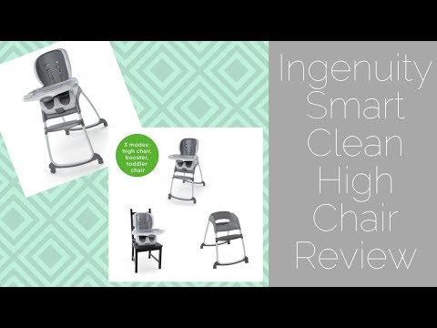 INGENUITY SMART CLEAN 3-IN-1 HIGH CHAIR REVIEW