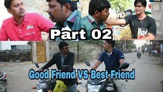 Good Friend VS Best Friend ¦¦ Part 02 ¦¦ Khandesh ki vine