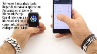 Tutorial Smartwatch GT08: conectar con Android y activar notificaciones