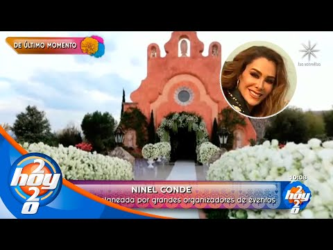 ¡Mañana se casa Ninel Conde y tenemos todos los detalles de la boda! | Hoy