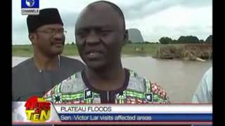 Plateau Floods:Senator Victor Lar visits affected areas