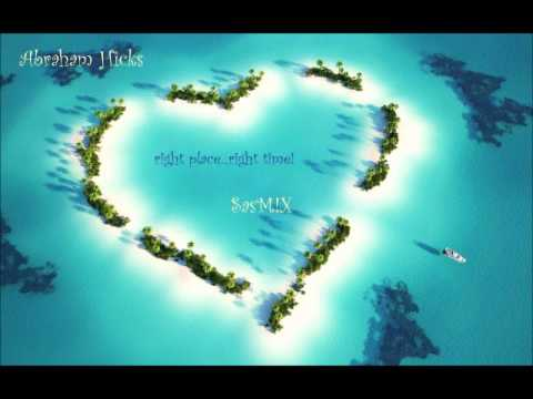 Abraham Hicks -  right place, right time! SasM!X