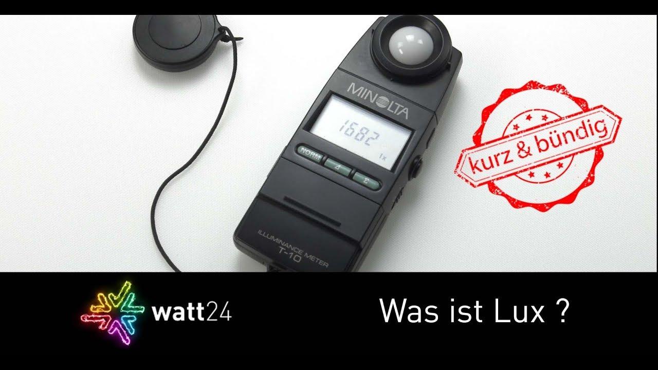 Was ist Lux? watt24 - Wissensvideo