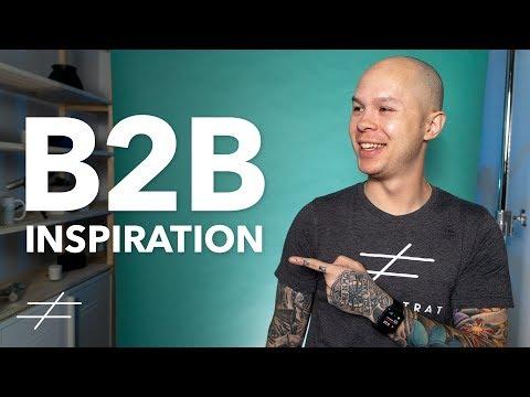 Inspirational B2B Marketing Examples to Follow