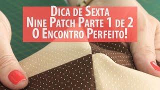 Encontro Perfeito Das Costuras (tutorial de Patchwork)