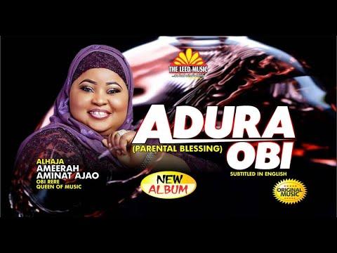 Download Adura Obi - Alhaja Ameerah Aminat Ajao Obirere