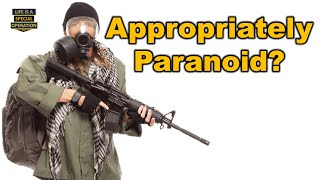 Safety & Security Consideration - Are You Appropriately Paranoid?